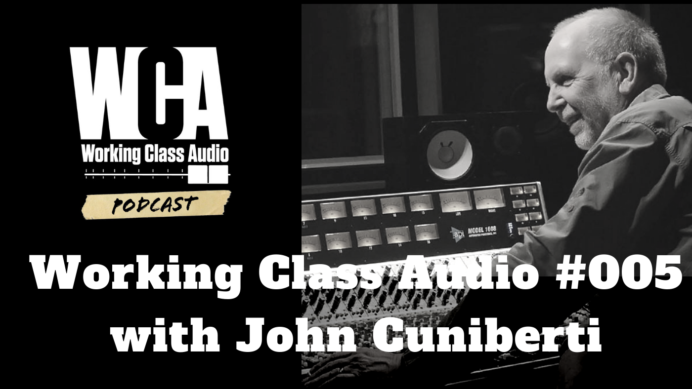 Working Class Audio with John Cuniberti