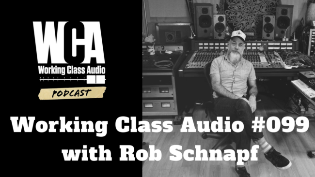 WCA #099 with Rob Schnapf