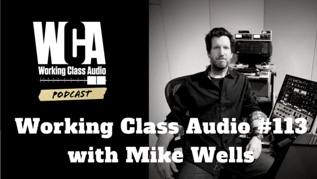WCA #113 with Mike Wells