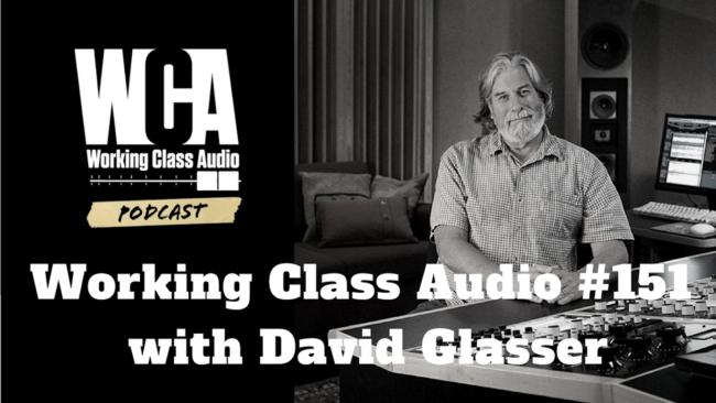 Working Class Audio #151 with David Glasser