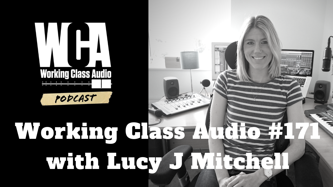 Working Class Audio with Lucy j Mitchel