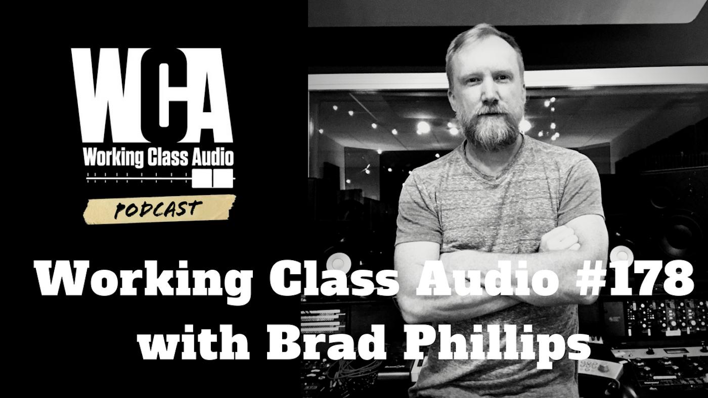 WCA #178 with Brad Phillips