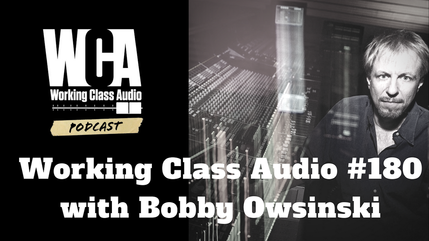 WCA #180 with Bobby Owsinski