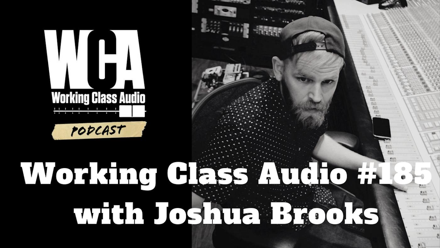 WCA #185 with Joshua Brooks