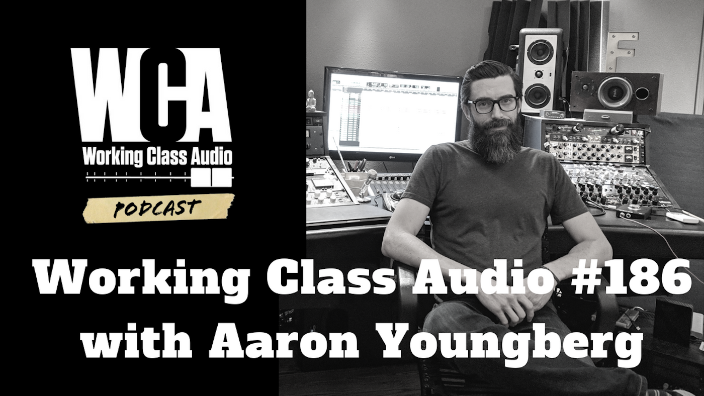 WCA #186 with Aaron Youngberg