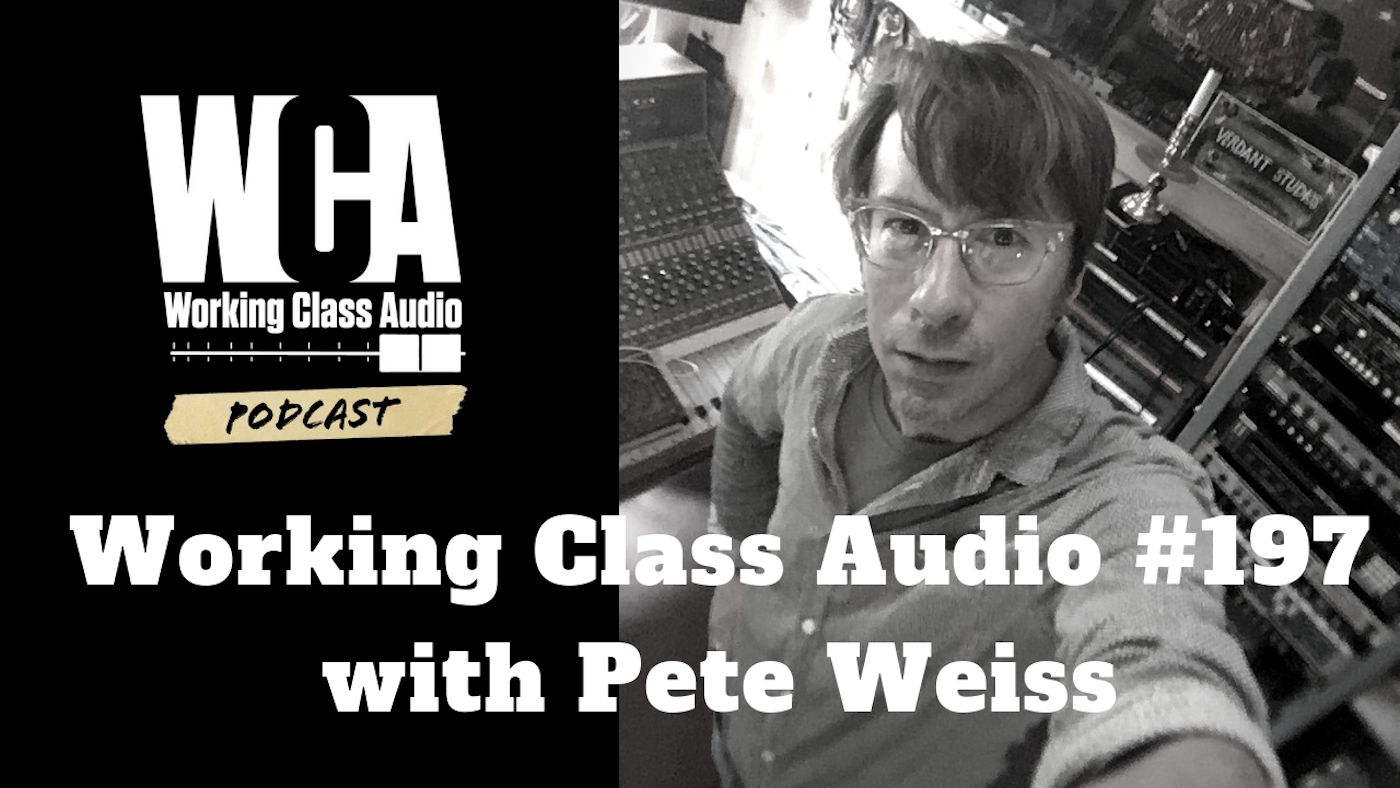 WCA #197 with Pete Weiss