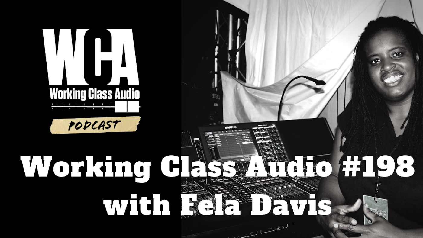 WCA #198 with Fela Davis