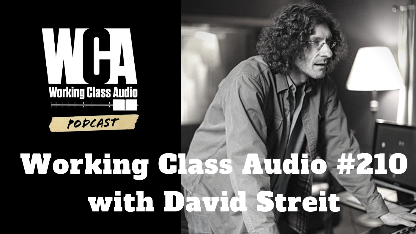 Working Class Audio #210 with David Streit